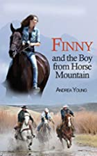 Finny and the Boy from Horse Mountain by…