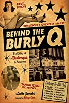 Behind the Burly Q: The Story of Burlesque…