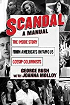 Scandal: A Manual by George Rush