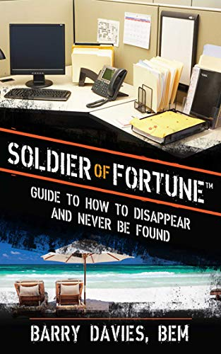 soldier-of-fortune-guide-to-how-to-disappear-and-never-be-found