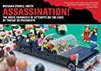 Assassination!: The Brick Chronicle of…