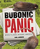 Bubonic Panic: When Plague Invaded America…