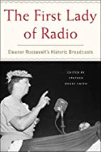 The First Lady of Radio: Eleanor Roosevelt's…