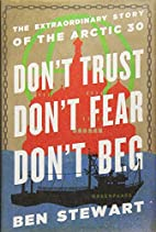 Don't Trust, Don't Fear, Don't Beg: The…