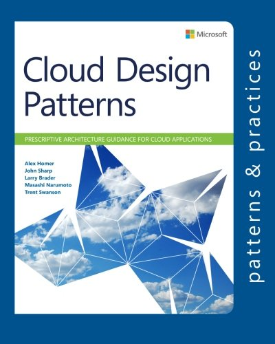 cloud-design-patterns-prescriptive-architecture-guidance-for-cloud-applications-microsoft-patterns-practices