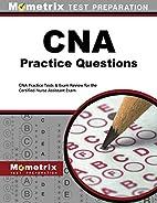 CNA Exam Practice Questions: CNA Practice…