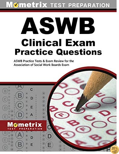 TASWB Clinical Exam Practice Questions: ASWB Practice Tests & Review for the Association of Social Work Boards Exam