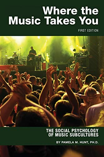 where-the-music-takes-you-the-social-psychology-of-music-subcultures
