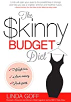 The Skinny Budget Diet: Weigh less, save…