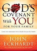 God's Covenant With You for Your Family:…