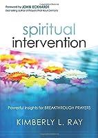Spiritual Intervention: Powerful Insights…