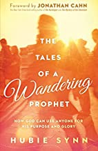 The Tales of A Wandering Prophet: How God…