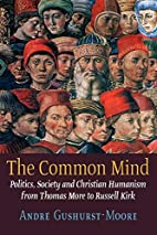 The Common Mind: Politics, Society and…