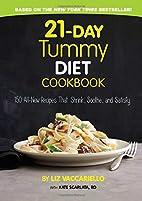 21-Day Tummy Diet Cookbook: 150 All-New…