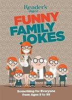 Readers Digest Funny Family Jokes: Something…