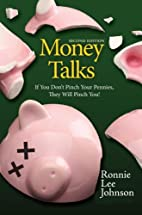 Money Talks by Ronnie Lee Johnson