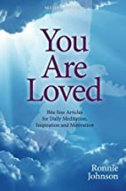 You Are Loved, Second Edition by Ronnie…