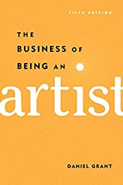 The Business of Being an Artist by Daniel…