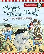 Yankee Doodle Dandy (Ellis the Elephant) by…