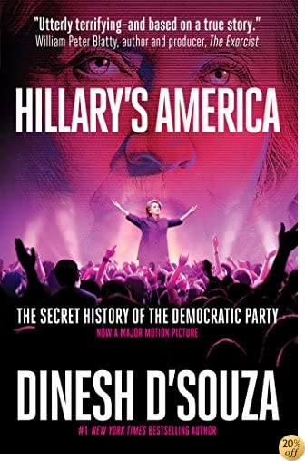 THillary's America: The Secret History of the Democratic Party