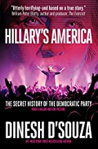 Hillary's America: The Secret History of the…