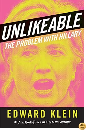 TUNLIKEABLE: The Problem with Hillary