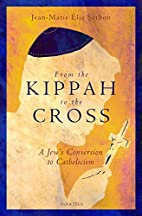 From the Kippah to the Cross: A Jew's…