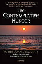 The Contemplative Hunger by Fr. Donald…