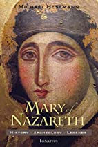 Mary of Nazareth: History, Archaeology,…