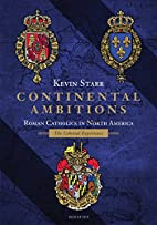 Continental Ambitions: Roman Catholics in…