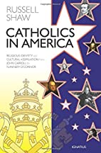 Catholics in America: Religious Identity and…