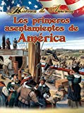 Thompson, Linda: Los Primeros Asentamientos De Am?ica / America's First Settlements (Historia De Am?Ica (History of America)) (Spanish Edition)