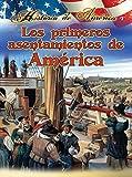 Thompson, Linda: Los Primeros Asentamientos De Am?ica / America's First Settlements (Historia De Am?Ica (History of America)) (Spanish Edition)
