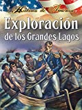 Thompson, Linda: Exploraci? De Los Grandes Lagos / Exploring The Great Lakes (Historia De Am?Ica (History of America)) (Spanish Edition)