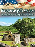 Thompson, Linda: Exploraci? De Los Territorios De Estados Unidos / Exploring The Territories Of The United States (Historia De Am?Ica (History of America)) (Spanish Edition)