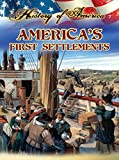 Thompson, Linda: America's First Settlements (History of America)