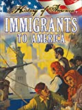 Thompson, Linda: Immigrants to America (History of America)