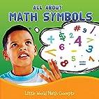 All about Math Symbols (Little World Math)…
