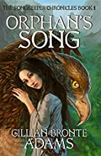 Orphan's Song (Songkeeper Chronicles Series)…