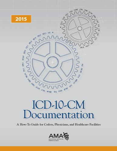 icd-10-cm-2015-documentation-a-how-to-guide-for-coders-physicians-and-healthcare-facilities