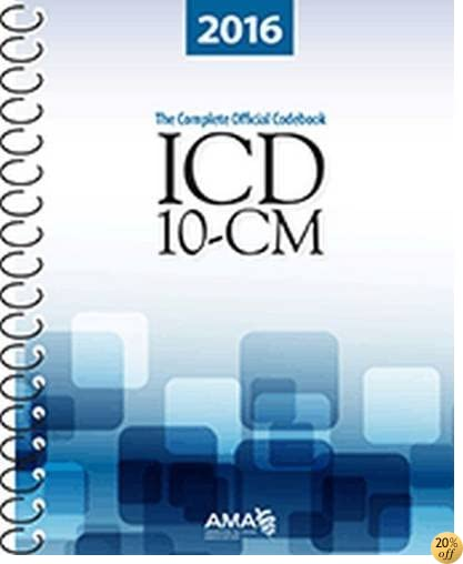 TICD-10-CM 2016: The Complete Official Draft Code Set (ICD-10-CM the Complete Official Codebook)
