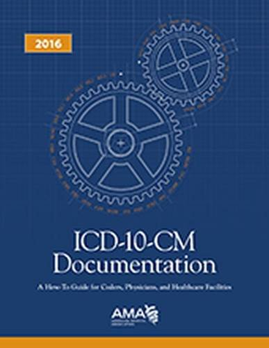 icd-10-cm-documentation-how-to-guide-coders-physicians-healthcare-facilities-2016