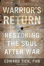 Warrior's Return: Restoring the Soul…