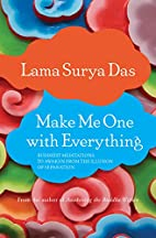 Make Me One with Everything: Buddhist…