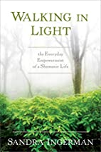 Walking in Light: The Everyday Empowerment…