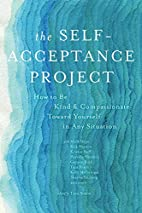 The Self-Acceptance Project: How to Be Kind…