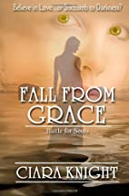 Fall From Grace (Battle for Souls, #2) by…