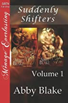 Suddenly Shifters, Volume 1 [Suddenly Wolf:…