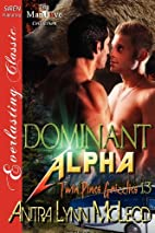 Dominant Alpha (Twin Pines Grizzlies #13) by…