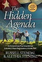 The Hidden Agenda: An Extraordinary True…